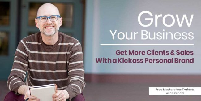 Grow Your Business with a Kickass Personal Brand Masterclass